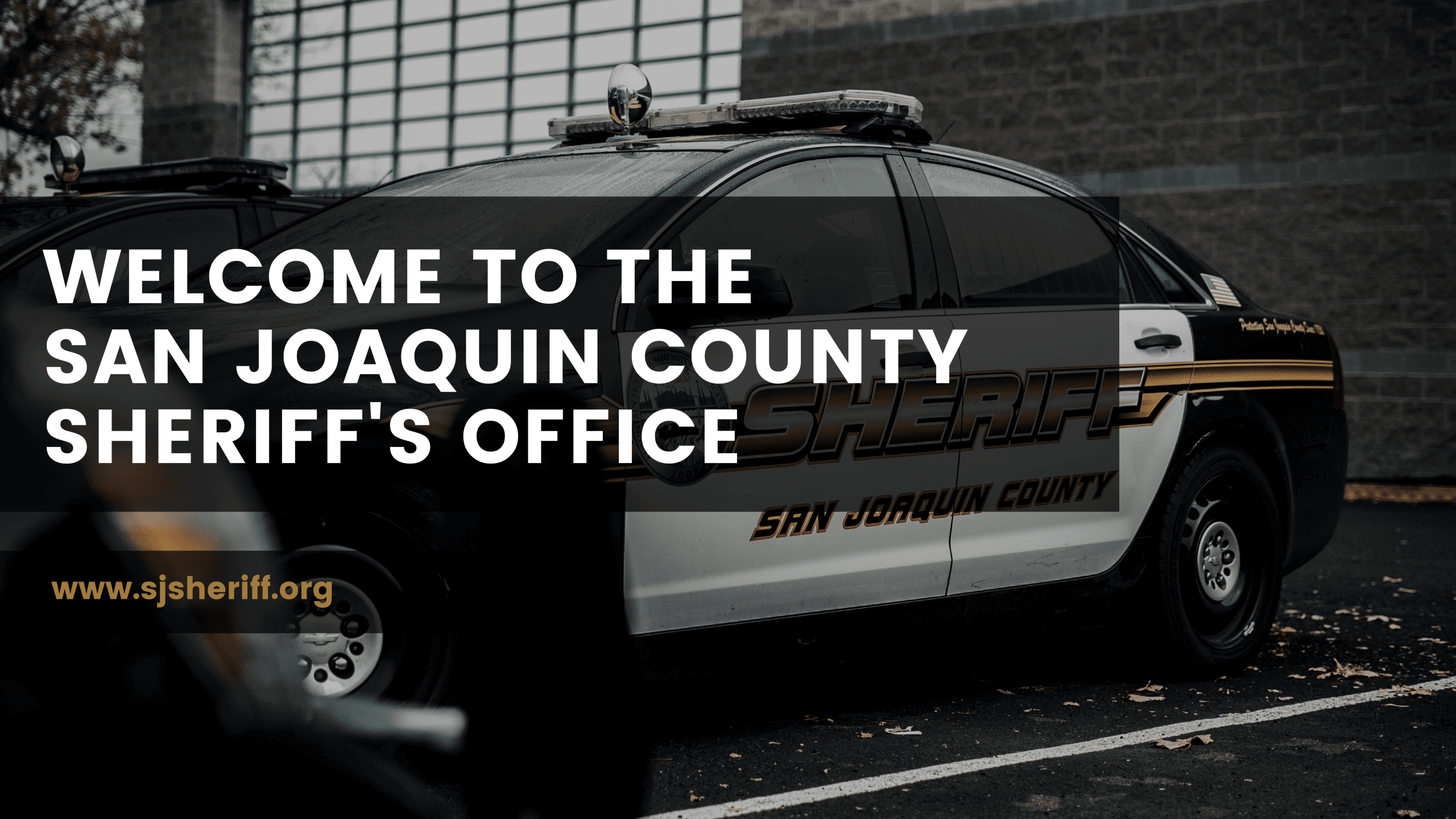 Welcome To The San Joaquin County Sheriff's Office